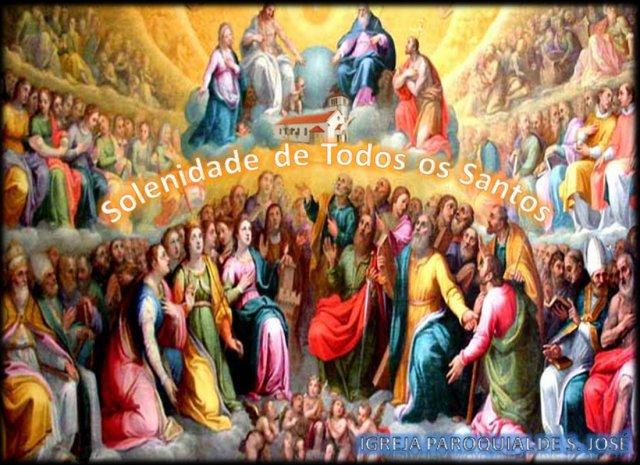 01 de Novembro - Solenidade de Todos os Santos