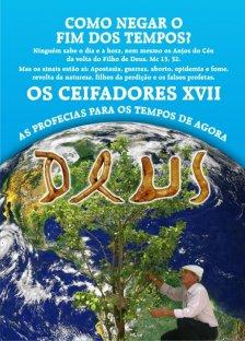 Livro os Ceifadores XVII: Como Negar o Fim dos Tempos? As Profecias para os Tempos de Agora