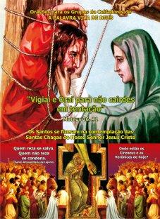 Importante Livro para Proteger sua Familia das Forças das Trevas: Vigiai e Orai para não Cairdes em Tentação (Mateus 36, 41)